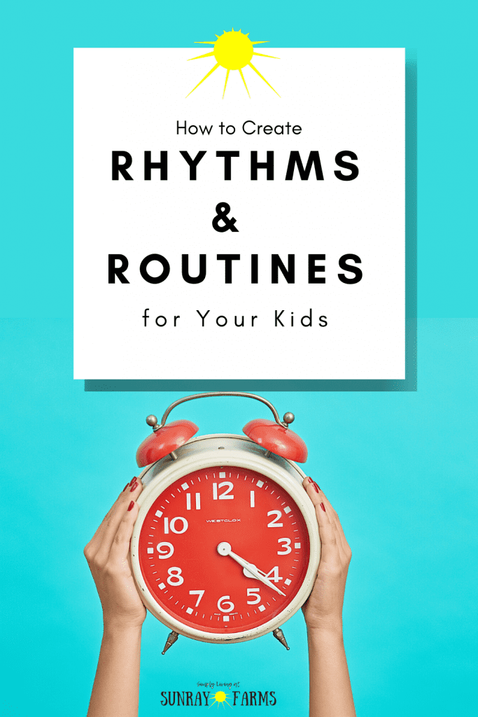 how-to-create-rhythms-and-routines-for-kids